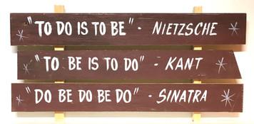 Frank Sinatra - Nietzsche - Kant  Slogan Sign