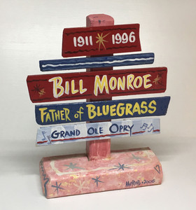 BILL MONROE Bluegrass SIGNPOST