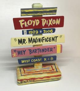 FLOYD DIXON SIGNPOST - NOW $15