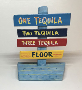 TEQUILLA SIGNPOST - Was $30 - Now $15