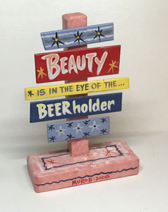 BEAUTY in eye of BEERholder Signpost