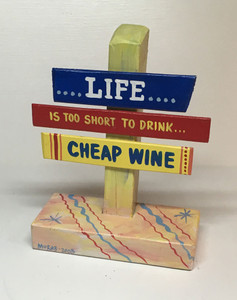 CHEAP WINE SIGNPOST - WAs $30 - Now $15