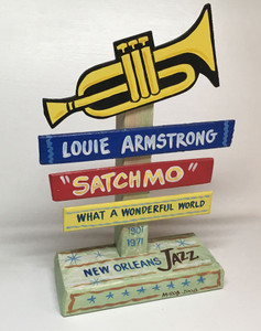 SATCHMO - LOUIE ARMSTRONG Signpost - NOW ONLY $15