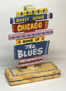 SWEET HOME CHICAGO SignPost - $20 Special Price