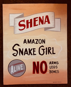 SNAKE GIRL - SIDESHOW SIGN - by George Borum