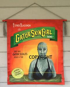 GATOR SKIN GIRL - Circus Sideshow Banner by Wolfe & Borum
