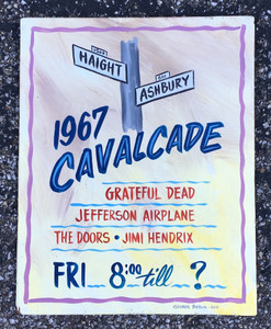 1967 Cavalcade Sign - Haight Ashbury - Grateful Dead-Jeff Airplane - Doors - Hendrix