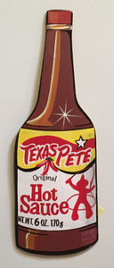 TEXAS PETE HOT SAUCE Cut-out by Heidi Wolfe