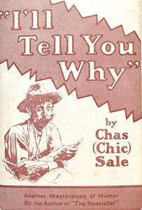 "CHIC SALE - ""I'LL TELL YOU WHY"" - CLASSIC OUTHOUSE BOOK  - HUMOR"
