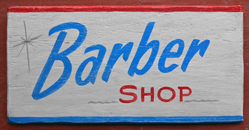 Barber Shop Old Time Sign