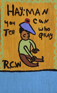 HAY MAN - You Can Tell Who Prays - Ruby C Williams