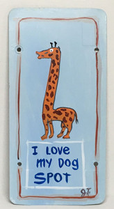"GIRAFFE - ""I LOVE MY DOG SPOT"" by John Taylor"