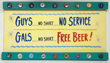 GUYS - No Service - GALS - FREE BEER - PARTY SIGN by George