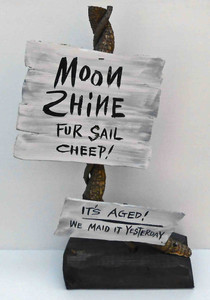 Rustic Moonshine Signpost by Poor Ol' George aka George Borum