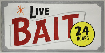 LIVE BAIT - RETRO LOOK SIGN
