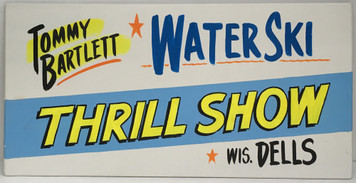 TOMMY BARTLETT WATER SKI SHOW SIGN