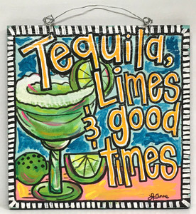 TEQUILA - LIMES & GOOD TIMES by LeAnne Smith