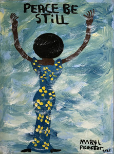 PEACE BE STILL - Canvas - C - by Mary Proctor