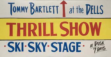 TOMMY BARTLETT WATER SKI THRILL SHOW SIGN - WI DELLS