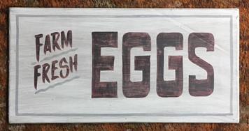 Old Time Sign --- FARM FRESH EGGS by George Borum