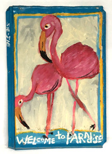FLAMINGO - WELCOME to PARADISE -Tin Sign by She-She Vaughn