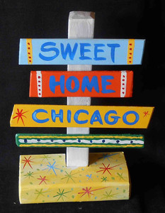 Sweet Home Chicago Signpost by George Borum