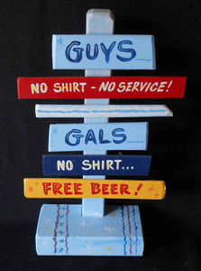 No Shirt - Free Beer Signpost - NOW $15