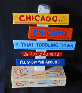 Chicago - That Toddling Town Signpost by George Borum