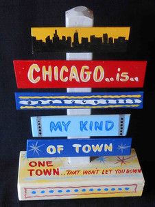 Chicago - My Kind of Town Signpost by George Borum - $15