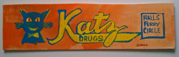 Katz Drug Store sign - St Louis Folk Artist by Jaybird