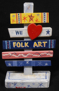 WE LOVE FOLK ART SIGNPOST BY GEORGE BORUM
