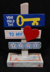 YOU HOLD THE KEY TO MY HEART SIGNPOST BY GEORGE BORUM