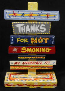 THANKS FOR NOT SMOKING SIGNPOST BY GEORGE BORUM - NOW $15