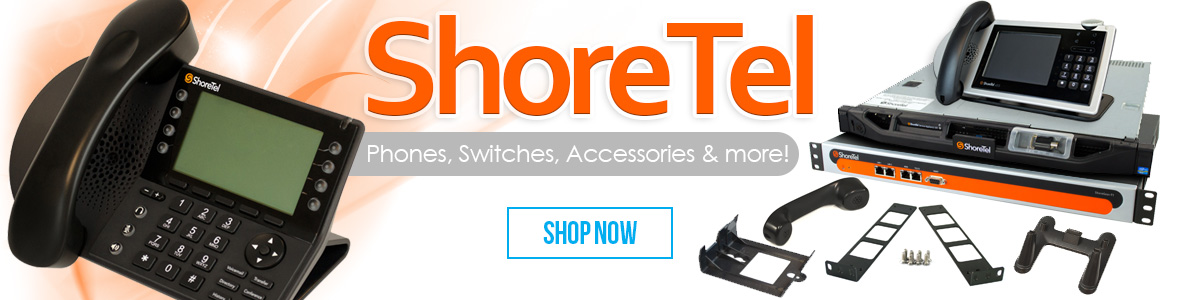 Buy ShoreTel Switches, Phones, Accessories and More!