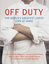Off Duty - the world's greatest chefs cook at home