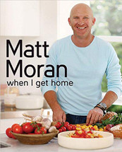 When I get home (Matt Moran)