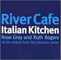 River Cafe Italian Kitchen (Rose Gray and Ruth Rogers)