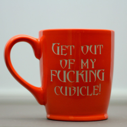 Engraved Standard Orange Ceramic Coffee Mug with Get Out of My Fucking Cubicle!
