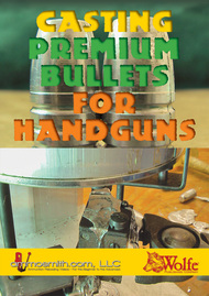 Casting Premium Bullets for Handguns DVD