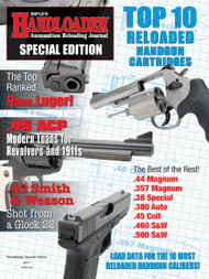 2017 Handloader Special Edition Top 10 Handgun Reloaded Cartridges