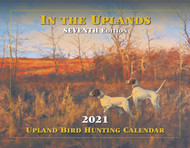 2021 Upland Bird Hunting Calendar (Shipping & Handling included in price)