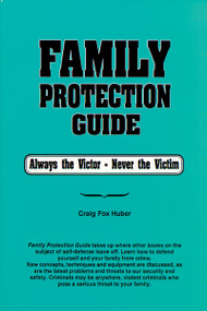 Family Protection Guide