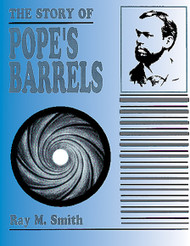 The Story of Pope's Barrels
