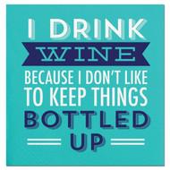 I Drink Wine Because Beverage Napkins