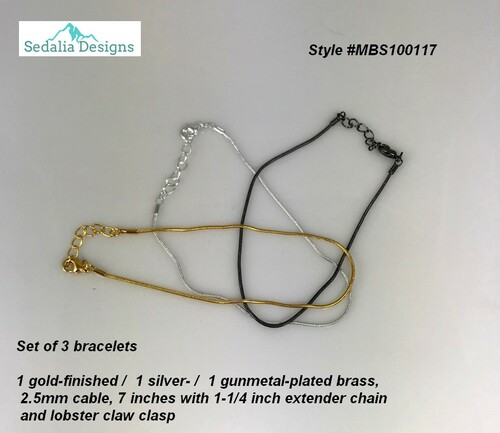 Set of three bracelets - one of each cable style - gold-finished, silver, gunmetal plated brass  7-inches with 1-1/4 inch extender Lobster claw clasp    use together, individually with or without baubles!