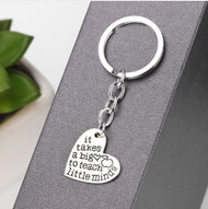 resell for 12.00 or more It Takes a Big Heart To Teach Little Minds, Teacher gift, Key chain Style #BHLM112118