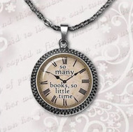 "resell for 15.00 or more So Many Books So Little Time Pendant Necklace. 20"" silver tone chain plus ext Style #SMBN040519"