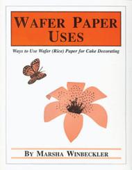 WAFER PAPER USES BY MARSHA WINBECKLER