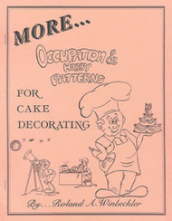 MORE OCCUPATION & HOBBY PATTERNS FOR CAKE DECORATING BY ROLAND WINBECKLER