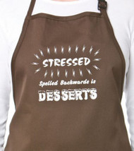APRON-STRESSED IS DESSERTS BKW
